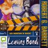 Leaving Bondi (Unabridged) Audiobook, by Robert G. Barrett