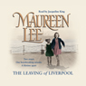 The Leaving of Liverpool, by Maureen Lee
