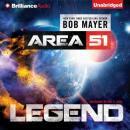 Legend: Area 51 (Unabridged) Audiobook, by Bob Mayer