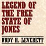 Legend of the Free State of Jones (Unabridged), by Rudy H. Leverett