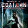 Legend of the Goatman: Horrifying Monsters, Cryptids, and Ghosts, by O.H. Krill