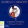 The Legend of Little Fur: A Mystery of Wolves (Unabridged) Audiobook, by Isobelle Carmody