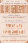 Legends II, Volume Three: New Short Novels by The Masters of Modern Fantasy (Unabridged Selections) (Unabridged) Audiobook, by Neil Gaiman