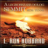 A Legrosszabb Dolog Semmit Sem Tenni (The Wrong Thing to Do Is Nothing, Hungarian Edition) (Unabridged), by L. Ron Hubbard