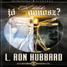 A Lelek: Jo Vagy Gonosz? atirat (The Soul: Good or Evil, Hungarian Edition) (Unabridged) Audiobook, by L. Ron Hubbard