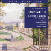 Lelisir damore: Opera Explained Audiobook, by Thomson Smillie