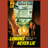Lemons Never Lie: A Hard Case Crime Novel (Unabridged) Audiobook, by Richard Stark