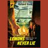 Lemons Never Lie: A Hard Case Crime Novel (Unabridged), by Richard Stark