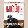 Lenin: Mudal Comrade (Unabridged) Audiobook, by Marudhan