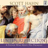Lenten Reflections from a Father Who Keeps His Promises (Unabridged) Audiobook, by Scott Hahn