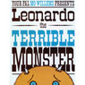 Leonard the Terrible Monster (Unabridged), by Mo Willems