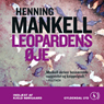 Leopardens oje (Leopards Eye) (Unabridged), by Henning Mankell