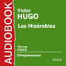 Les Miserables (Unabridged) Audiobook, by Victor Hugo