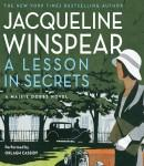 A Lesson in Secrets (Unabridged), by Jacqueline Winspear