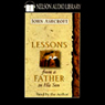 Lessons from a Father to His Son Audiobook, by John Ashcroft