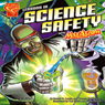 Lessons in Science Safety with Max Axiom, Super Scientist Audiobook, by Thomas K. Adamson