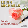 Let Me Count the Ways (Unabridged), by Leigh Michaels