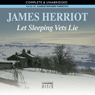 Let Sleeping Vets Lie (Unabridged), by James Herriot