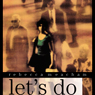 Lets Do (Katherine Anne Porter Prize in Short Fiction) (Unabridged), by Rebecca Meacham