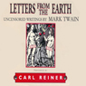 Letters from the Earth (Unabridged) Audiobook, by Mark Twain