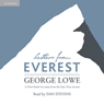 Letters from Everest: A First-Hand Account from the Epic First Ascent (Unabridged) Audiobook, by George Lowe