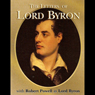 The Letters of Lord Byron Audiobook, by Lord George Byron