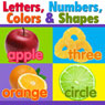Letters, Numbers, Colors, and Shapes Audiobook, by Twin Sisters