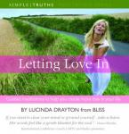 Letting Love In (Unabridged) Audiobook, by Lucinda Drayton