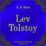 Lev Nikolaevich Tolstoj (Leo Tolstoy) (Unabridged) Audiobook, by Anatolij Fedorovich Koni