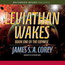 Leviathan Wakes (Unabridged) Audiobook, by James S.A. Corey
