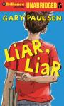 Liar, Liar: The Theory, Practice and Destructive Properties of Deception (Unabridged), by Gary Paulsen
