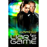 Liars Game (Unabridged) Audiobook, by Kait Gamble