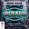 Liberator (Unabridged) Audiobook, by Richard Harland