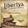 Libertys Inheritance: A Woman of Entitlement Audiobook, by Mary Ann Kerr
