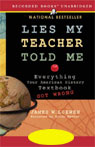 Lies My Teacher Told Me: Everything Your American History Textbook Got Wrong (Unabridged), by James W. Loewen