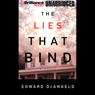 The Lies That Bind (Unabridged) Audiobook, by Edward De Angelo