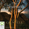 The Lieutenant (Unabridged) Audiobook, by Kate Grenville