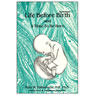 Life before Birth and A Time to Be Born (Unabridged) Audiobook, by Peter W. Nathanielsz