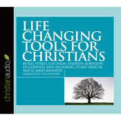 Life Changing Tools for Christians (Unabridged), by Bill Hybels