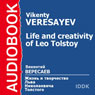 The Life and Creativity of Leo Tolstoy, by Vikenty Veresaev