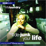 The Life Laundry: How to De-Junk Your Life Audiobook, by Dawna Walter