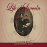 Life of Lincoln (Unabridged) Audiobook, by John Hugh Bowers