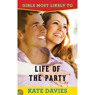 Life of the Party: Girls Most Likely to... Book 3 (Unabridged) Audiobook, by Kate Davies