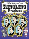 Life Story of the Ringling Brothers (Unabridged), by Alfred Ringling