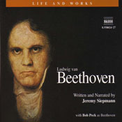 The Life and Works of Beethoven, by Jeremy Siepmann