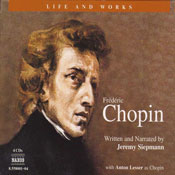 The Life and Works of Frederic Chopin, by Jeremy Siepmann
