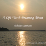 A Life Worth Dreaming About (Unabridged) Audiobook, by Nicholas Dettmann