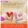 Lifes a Beach (Unabridged) Audiobook, by Claire Cook