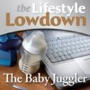 The Lifestyle Lowdown: The Babyjuggler (Unabridged), by Sara Lloyd