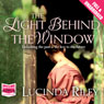 The Light Behind the Window (Unabridged) Audiobook, by Lucinda Riley